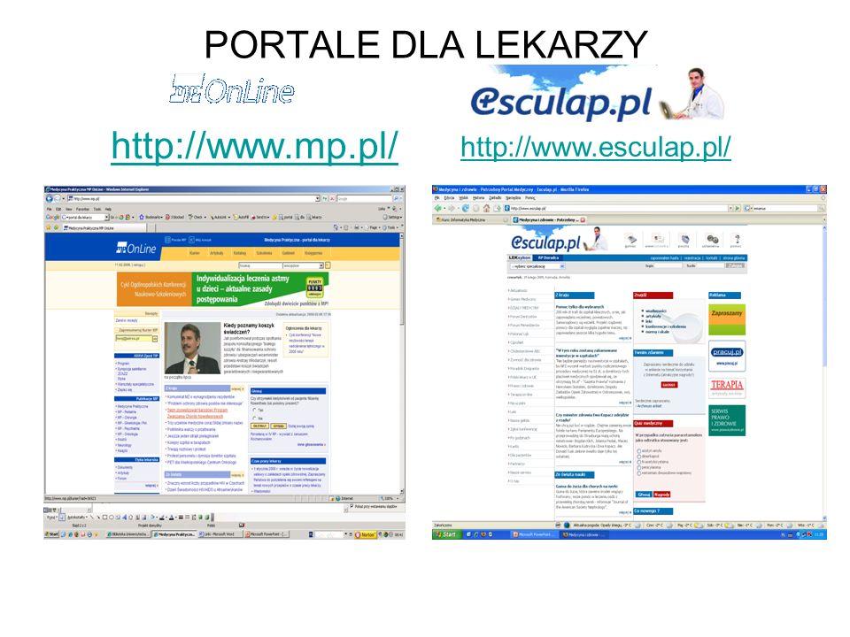 PORTALE DLA LEKARZY http://www.mp.pl/ http://www.esculap.pl/