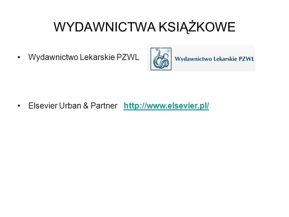WYDAWNICTWA KSIĄŻKOWE Wydawnictwo Lekarskie PZWL Elsevier Urban & Partner http://www.elsevier.pl/http://www.elsevier.pl/