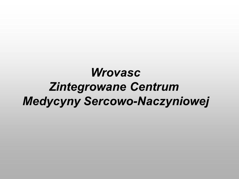 Wrovasc Zintegrowane Centrum Medycyny Sercowo-Naczyniowej