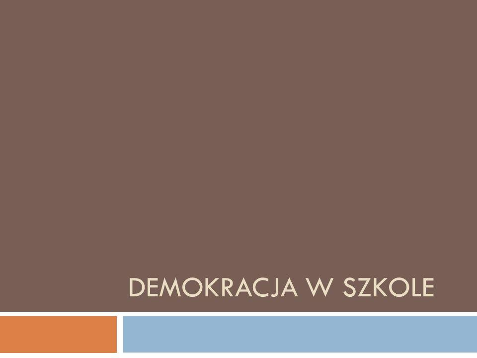 Krótka piłka.. Demokracja w szkole kojarzy mi się z….