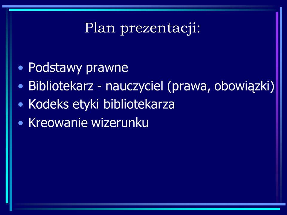 Status nauczyciela bibliotekarza Mielec 5 grudnia 2007 r. Jadwiga Świętoń stan prawny pozycja społeczna i zawodowa funkcja, ranga