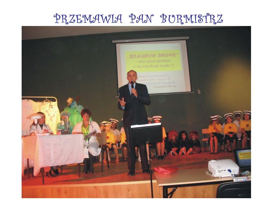 PRZEMAWIA PAN BURMISTRZ (Jerzy Czerwiński )