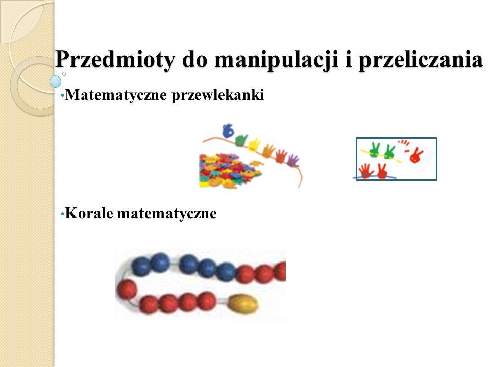 Przedmioty do manipulacji i przeliczania Matematyczne przewlekanki Korale matematyczne