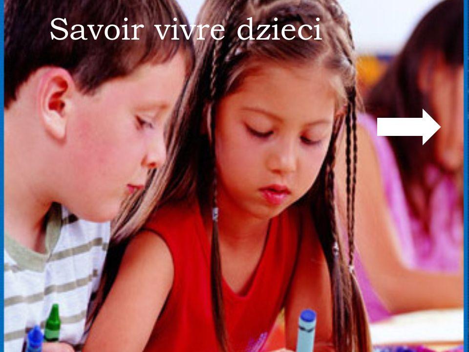 Savoir vivre dzieci