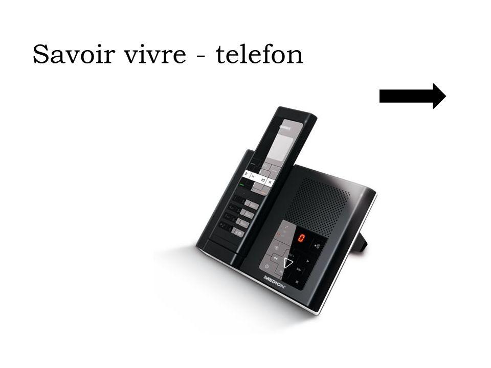 Savoir vivre - telefon