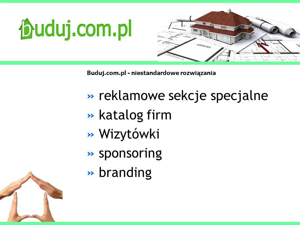Buduj.com.pl - niestandardowe rozwiązania » reklamowe sekcje specjalne » katalog firm » Wizytówki » sponsoring » branding
