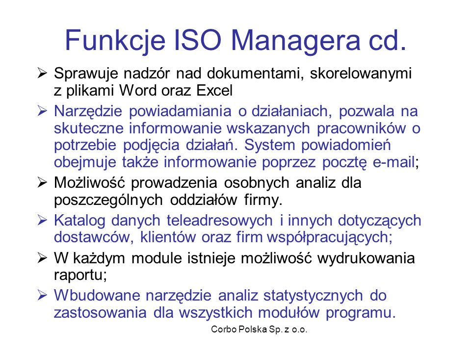 Corbo Polska Sp. z o.o. Funkcje ISO Managera cd.
