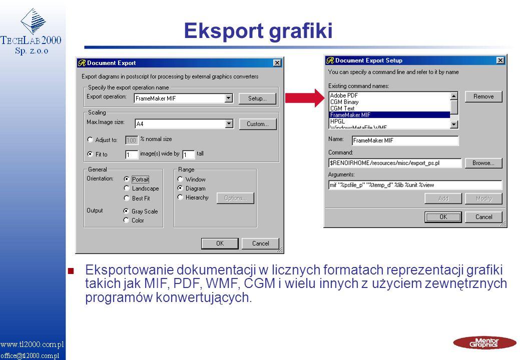 Eksport grafiki n Eksportowanie dokumentacji w licznych formatach reprezentacji grafiki takich jak MIF, PDF, WMF, CGM i wielu innych z użyciem zewnętr