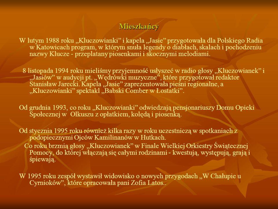 Mieszkańcy W lutym 1988 roku Kluczowianki i kapela Jasie przygotowała dla Polskiego Radia w Katowicach program, w którym snuła legendy o diabłach, ska