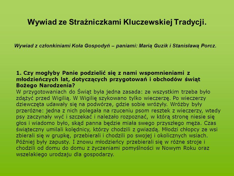Wywiad ze Strażniczkami Kluczewskiej Tradycji.