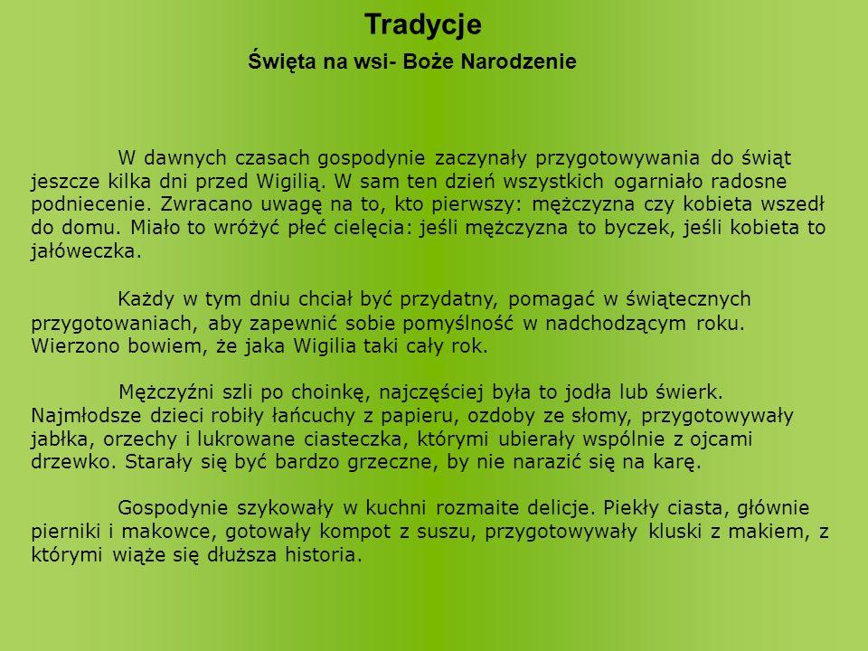 3.Jakie jeszcze były tradycje w Kluczach.