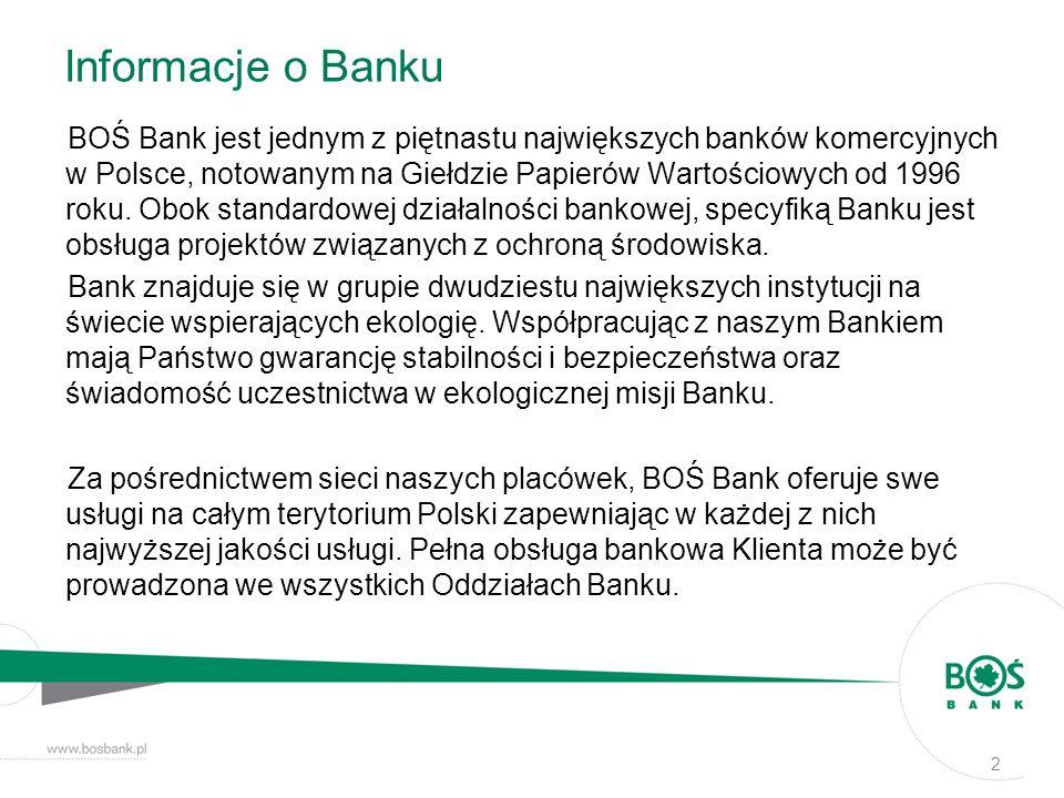 Informacje o Banku BOŚ Bank jest jednym z piętnastu największych banków komercyjnych w Polsce, notowanym na Giełdzie Papierów Wartościowych od 1996 ro