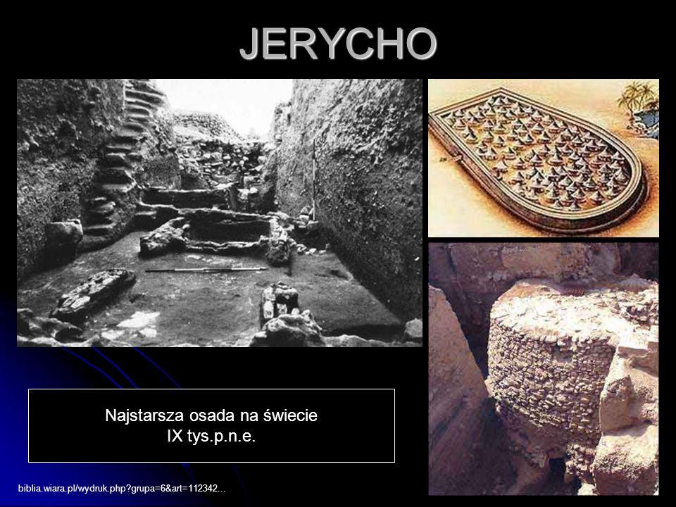 biblia.wiara.pl/wydruk.php?grupa=6&art=112342...JERYCHO Najstarsza osada na świecie IX tys.p.n.e.