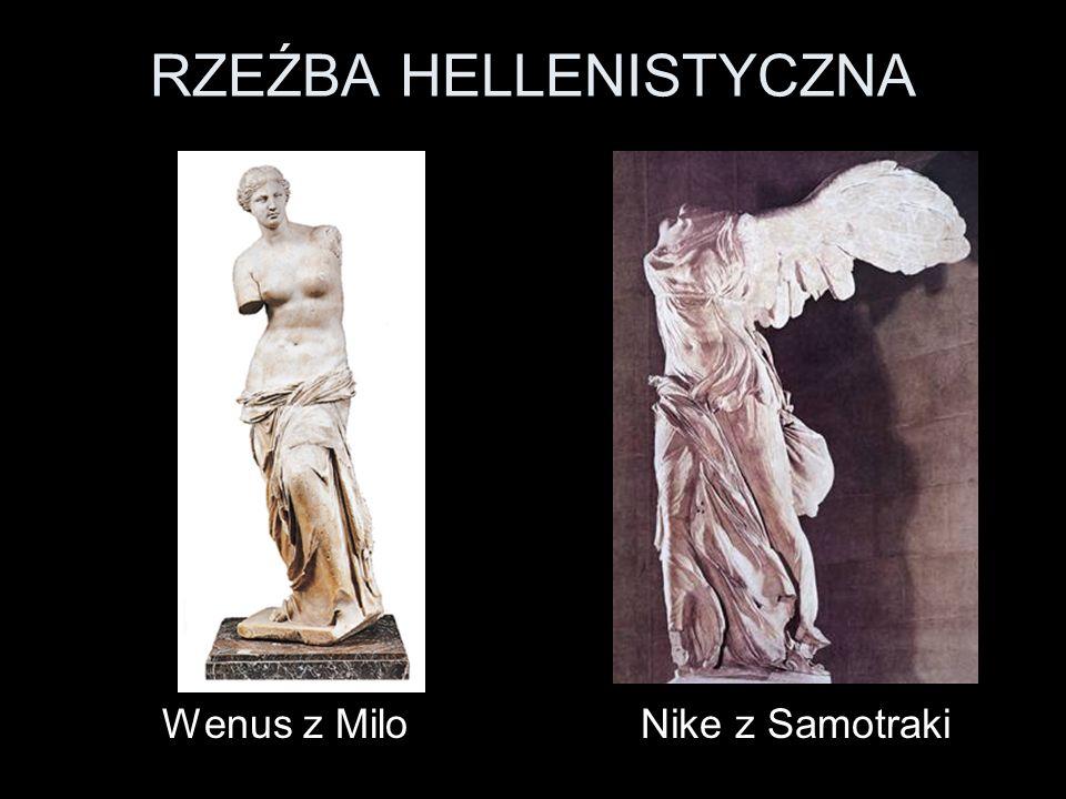 RZEŹBA HELLENISTYCZNA Wenus z MiloNike z Samotraki