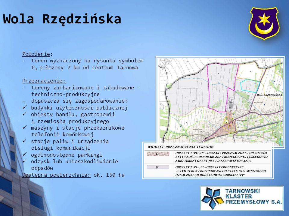 Położenie: - teren wyznaczony na rysunku symbolem P, położony 7 km od centrum Tarnowa Przeznaczenie: - tereny zurbanizowane i zabudowane - techniczno-