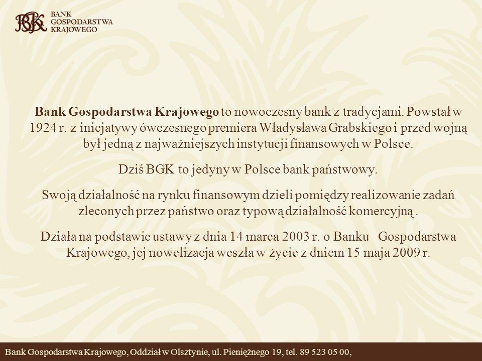 Bank Gospodarstwa Krajowego to nowoczesny bank z tradycjami. Powstał w 1924 r. z inicjatywy ówczesnego premiera Władysława Grabskiego i przed wojną by