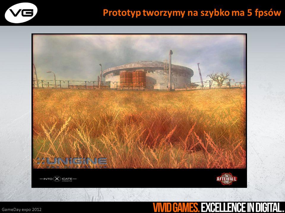 GameDay expo 2012 Prototyp tworzymy na szybko ma 5 fpsów