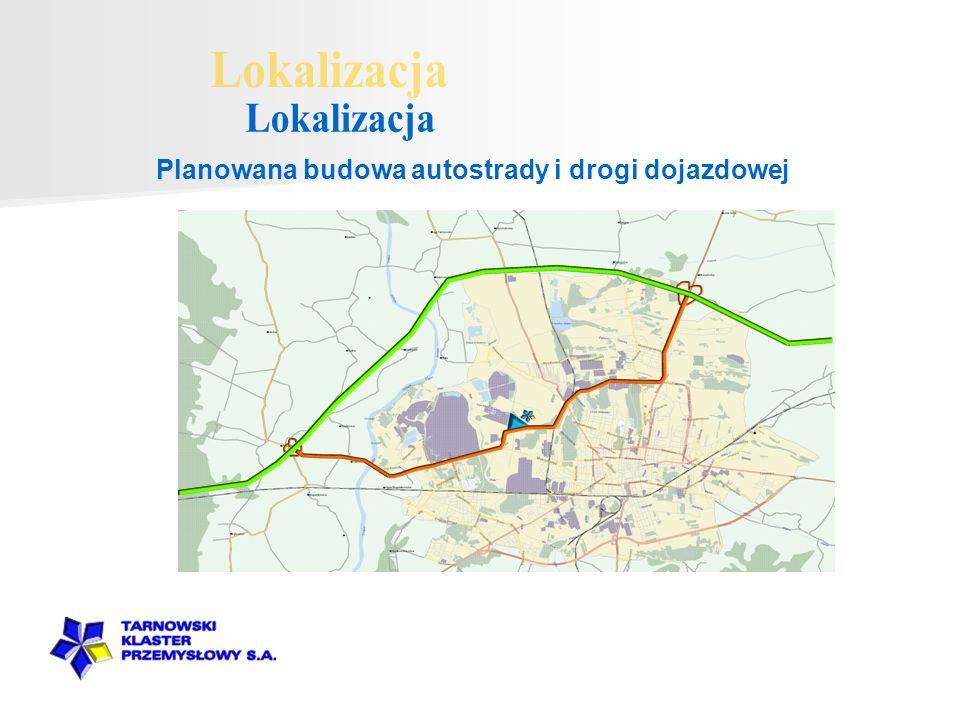 Planowana budowa autostrady i drogi dojazdowej