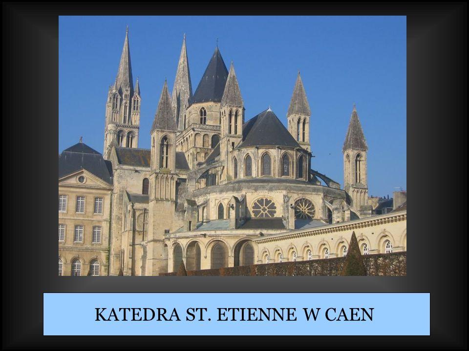 KATEDRA ST. ETIENNE W CAEN