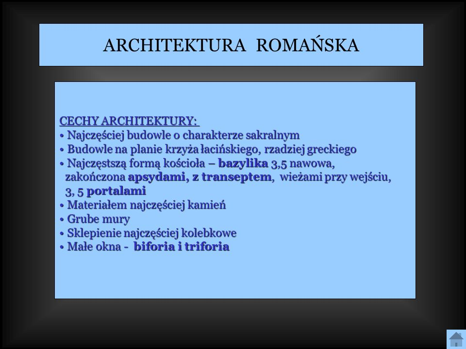 ARCHITEKTURA ROMAŃSKA CECHY ARCHITEKTURY: Najczęściej budowle o charakterze sakralnym Najczęściej budowle o charakterze sakralnym Budowle na planie kr