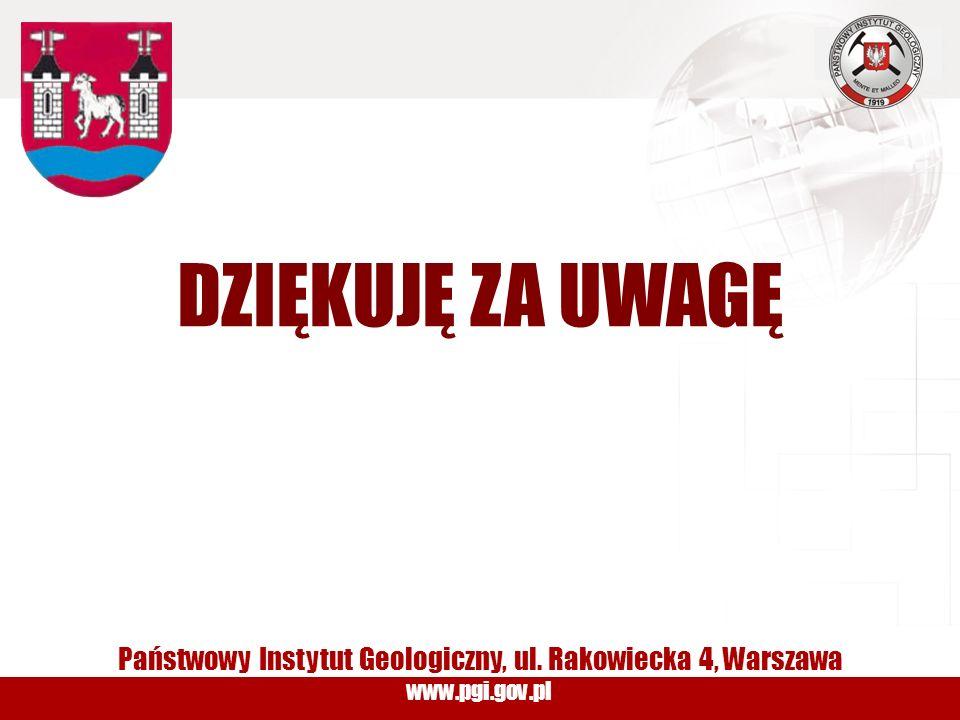 www.pgi.gov.pl DZIĘKUJĘ ZA UWAGĘ Państwowy Instytut Geologiczny, ul. Rakowiecka 4, Warszawa