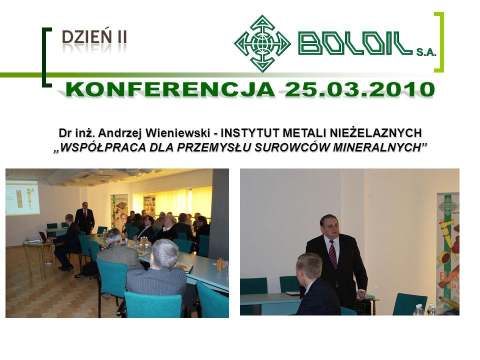 Dr inż. Andrzej Wieniewski - INSTYTUT METALI NIEŻELAZNYCH WSPÓŁPRACA DLA PRZEMYSŁU SUROWCÓW MINERALNYCH