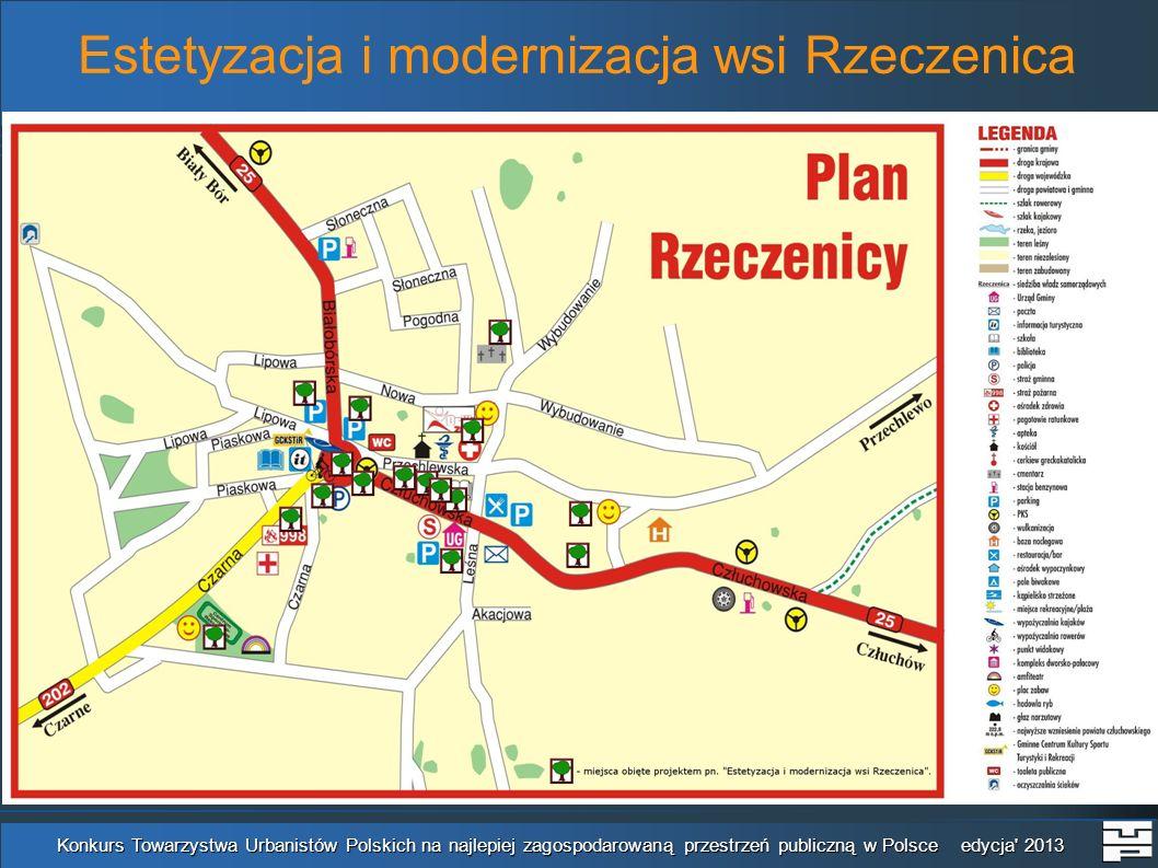 Estetyzacja i modernizacja wsi Rzeczenica Konkurs Towarzystwa Urbanistów Polskich na najlepiej zagospodarowaną przestrzeń publiczną w Polsce edycja 2013 Teren OSP