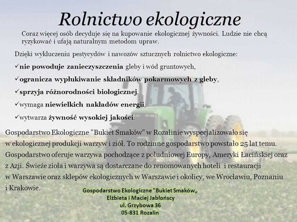 Rolnictwo ekologiczne Gospodarstwo Ekologiczne