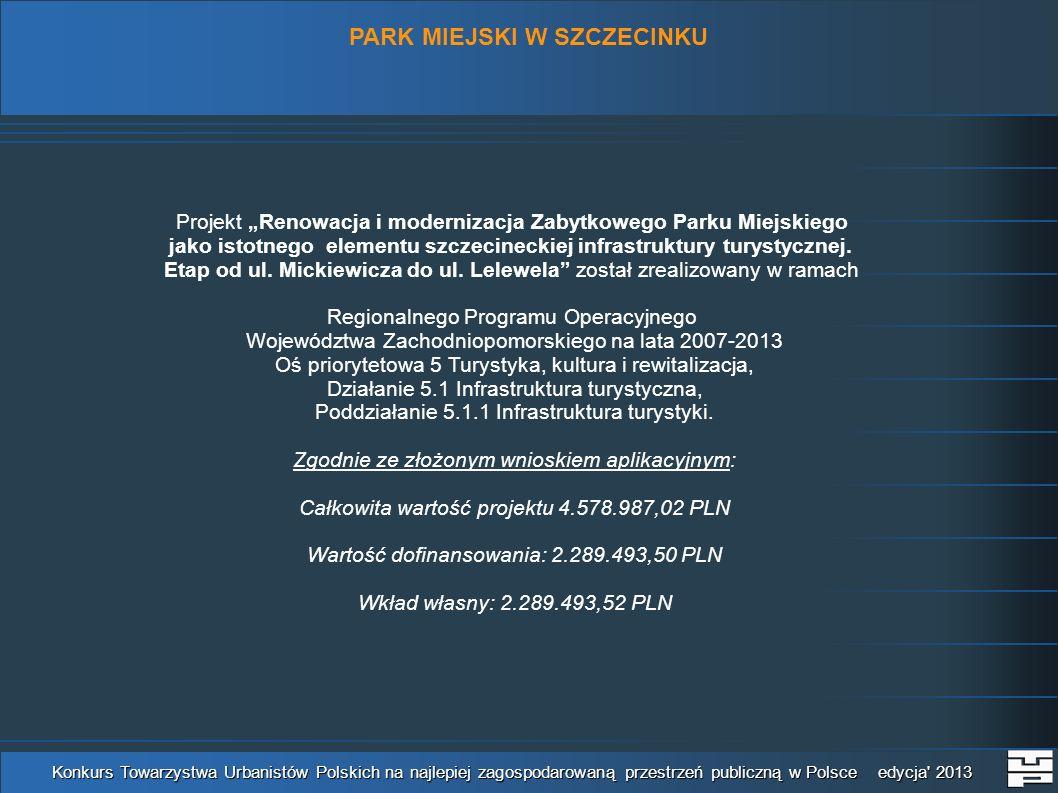 Konkurs Towarzystwa Urbanistów Polskich na najlepiej zagospodarowaną przestrzeń publiczną w Polsce edycja' 2013 Projekt Renowacja i modernizacja Zabyt