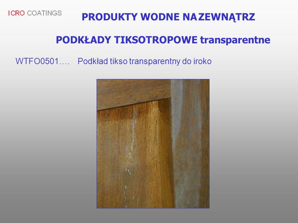 PRODUKTY WODNE NA ZEWNĄTRZ WTFO0501….Podkład tikso transparentny do iroko PODKŁADY TIKSOTROPOWE transparentne