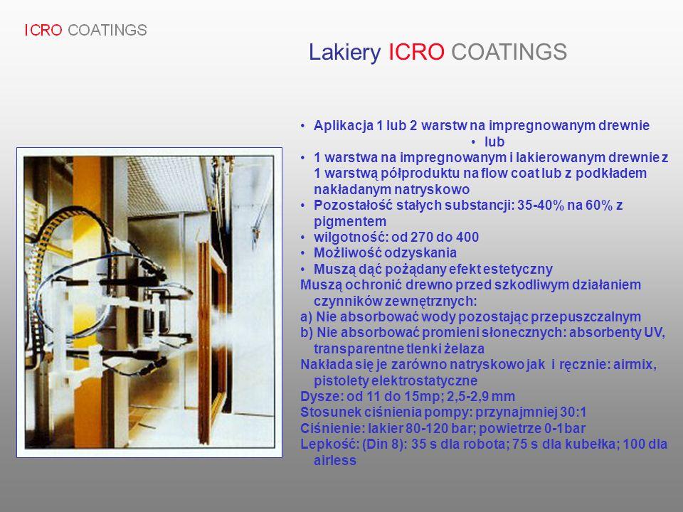 Aplikacja 1 lub 2 warstw na impregnowanym drewnie lub 1 warstwa na impregnowanym i lakierowanym drewnie z 1 warstwą półproduktu na flow coat lub z pod