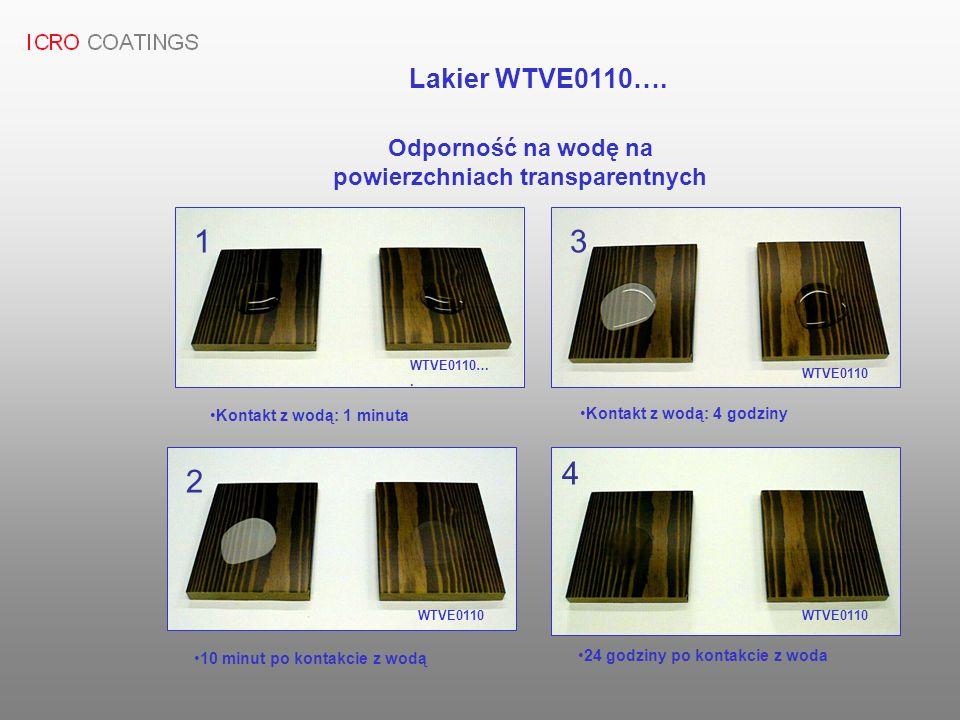Odporność na wodę na powierzchniach transparentnych WTVE0110…. Kontakt z wodą: 1 minuta Kontakt z wodą: 4 godziny 10 minut po kontakcie z wodą 24 godz