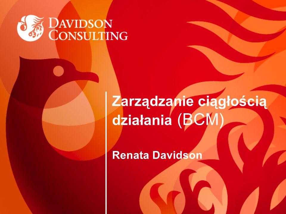 Zarządzanie ciągłością działania (BCM) Renata Davidson