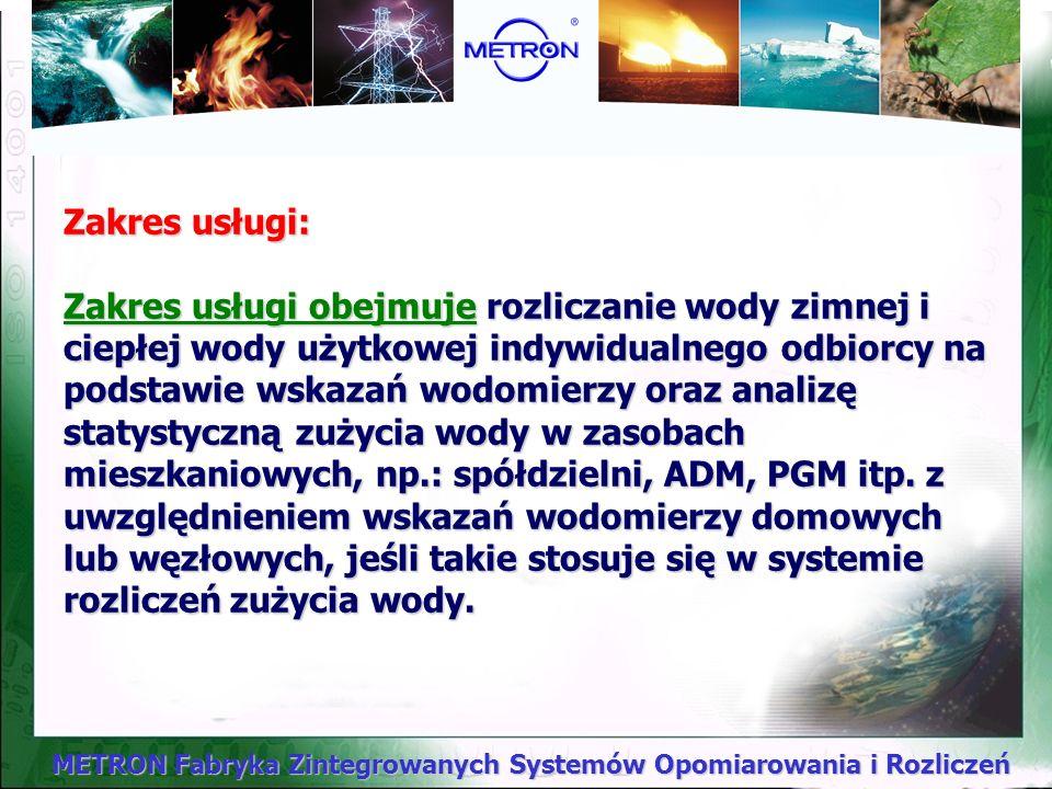 METRON Fabryka Zintegrowanych Systemów Opomiarowania i Rozliczeń Rozliczanie zużycia wody !!!