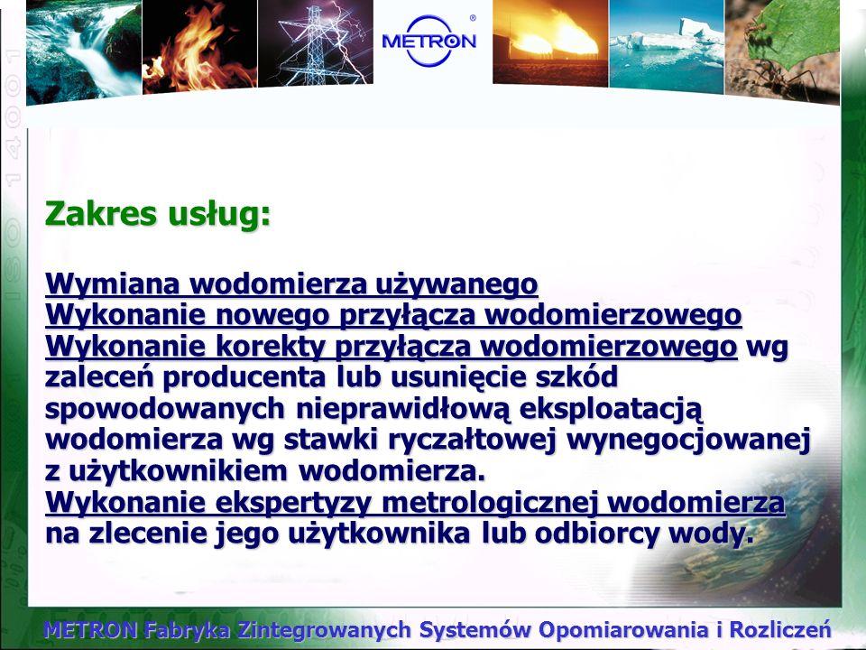 METRON Fabryka Zintegrowanych Systemów Opomiarowania i Rozliczeń Usługi montażowe !!!