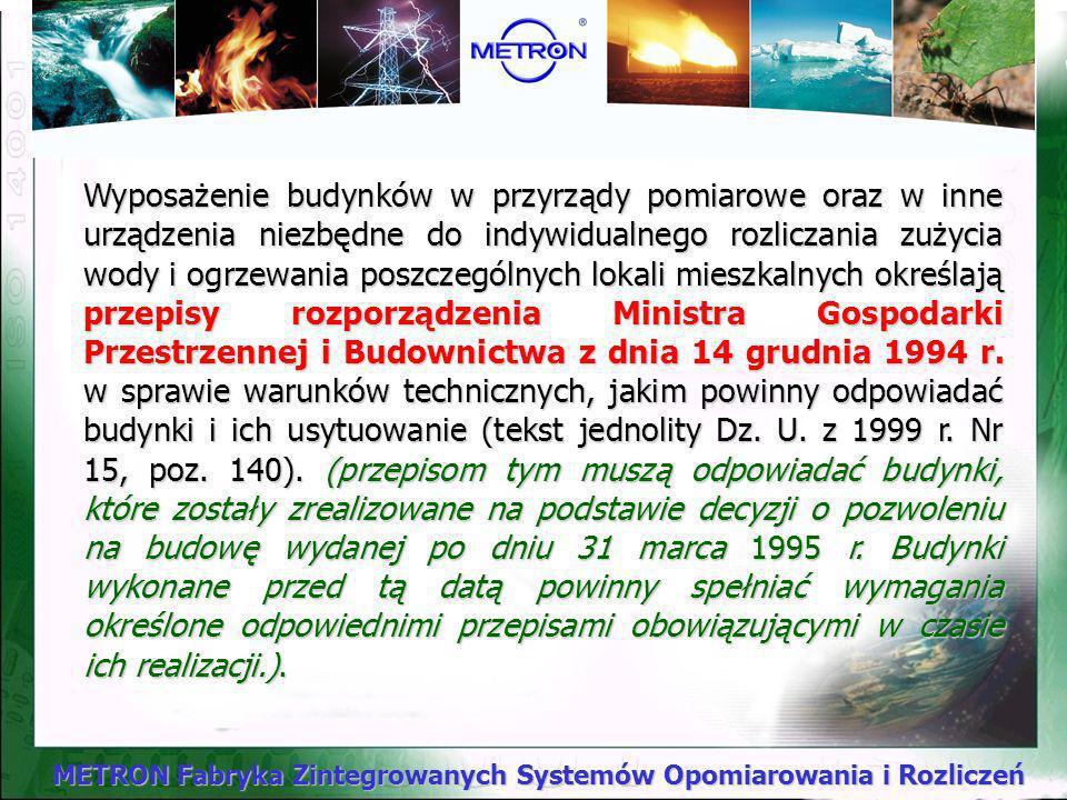 METRON Fabryka Zintegrowanych Systemów Opomiarowania i Rozliczeń Regulacje prawne