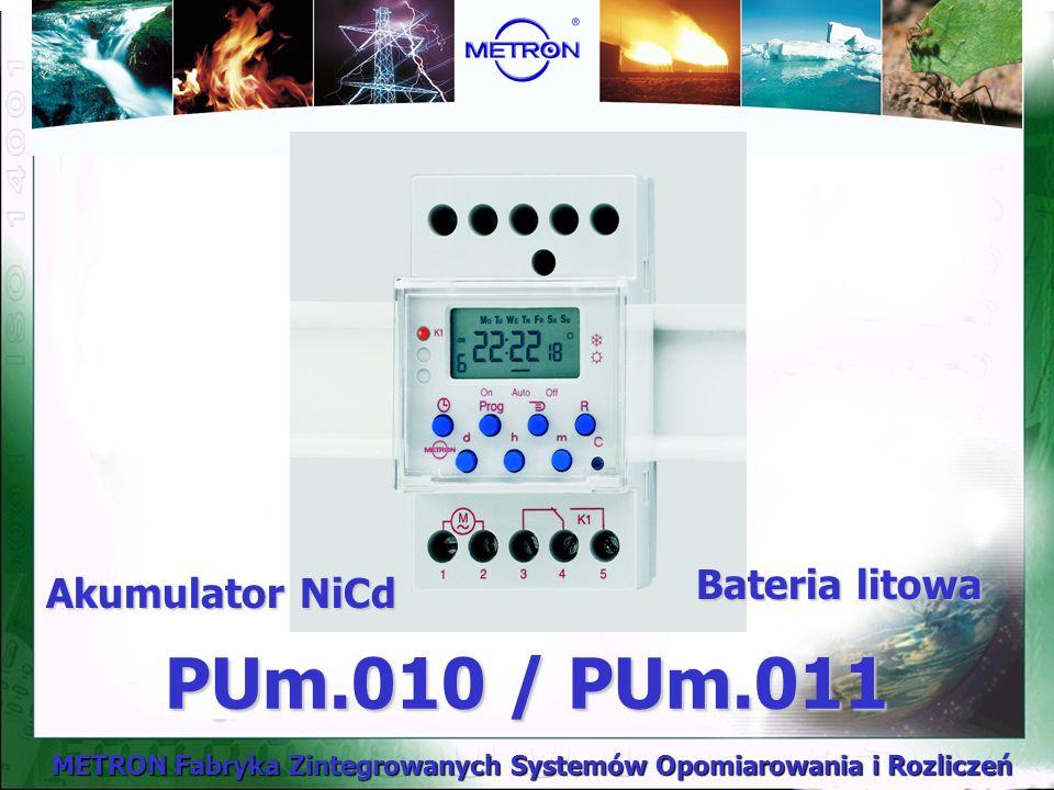 METRON Fabryka Zintegrowanych Systemów Opomiarowania i Rozliczeń PUm.010 / PUm.011 Akumulator NiCd Bateria litowa