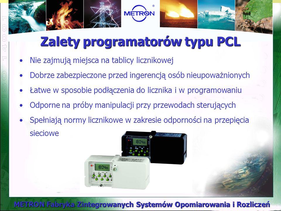 METRON Fabryka Zintegrowanych Systemów Opomiarowania i Rozliczeń Zalety programatorów typu PCL Nie zajmują miejsca na tablicy licznikowej Dobrze zabezpieczone przed ingerencją osób nieupoważnionych Łatwe w sposobie podłączenia do licznika i w programowaniu Odporne na próby manipulacji przy przewodach sterujących Spełniają normy licznikowe w zakresie odporności na przepięcia sieciowe