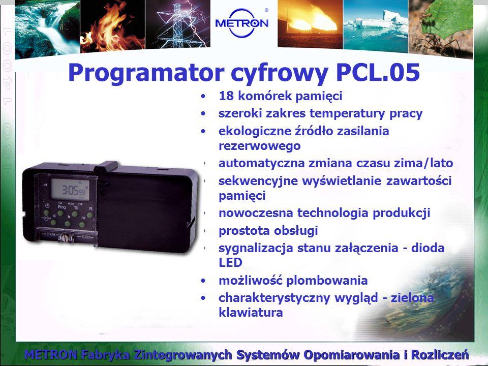 METRON Fabryka Zintegrowanych Systemów Opomiarowania i Rozliczeń Programator cyfrowy PCL.05 18 komórek pamięci szeroki zakres temperatury pracy ekologiczne źródło zasilania rezerwowego automatyczna zmiana czasu zima/lato sekwencyjne wyświetlanie zawartości pamięci nowoczesna technologia produkcji prostota obsługi sygnalizacja stanu załączenia - dioda LED możliwość plombowania charakterystyczny wygląd - zielona klawiatura