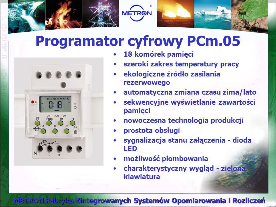 METRON Fabryka Zintegrowanych Systemów Opomiarowania i Rozliczeń Programator cyfrowy PCm.05 18 komórek pamięci szeroki zakres temperatury pracy ekologiczne źródło zasilania rezerwowego automatyczna zmiana czasu zima/lato sekwencyjne wyświetlanie zawartości pamięci nowoczesna technologia produkcji prostota obsługi sygnalizacja stanu załączenia - dioda LED możliwość plombowania charakterystyczny wygląd - zielona klawiatura