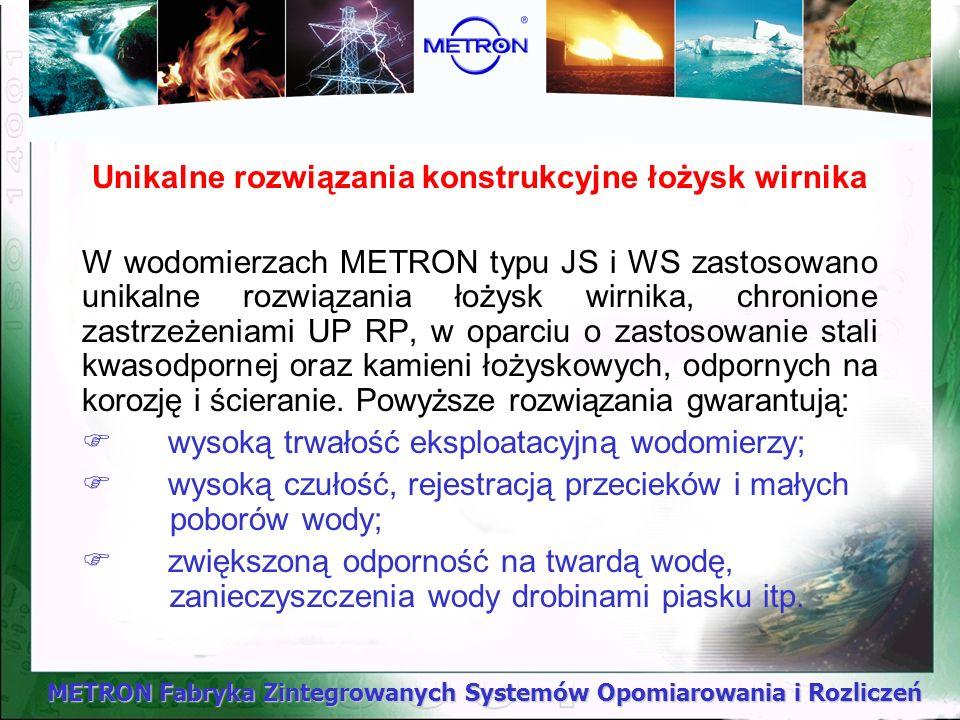 METRON Fabryka Zintegrowanych Systemów Opomiarowania i Rozliczeń Unikalne rozwiązania konstrukcyjne łożysk wirnika W wodomierzach METRON typu JS i WS