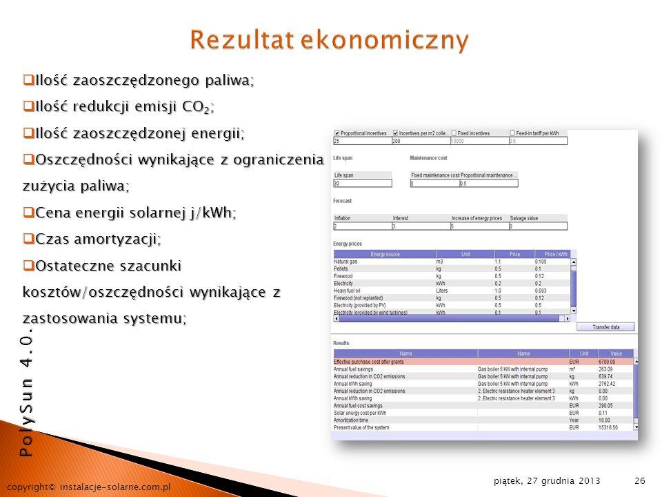 piątek, 27 grudnia 2013 copyright© instalacje-solarne.com.pl 26 Ilość zaoszczędzonego paliwa; Ilość zaoszczędzonego paliwa; Ilość redukcji emisji CO 2