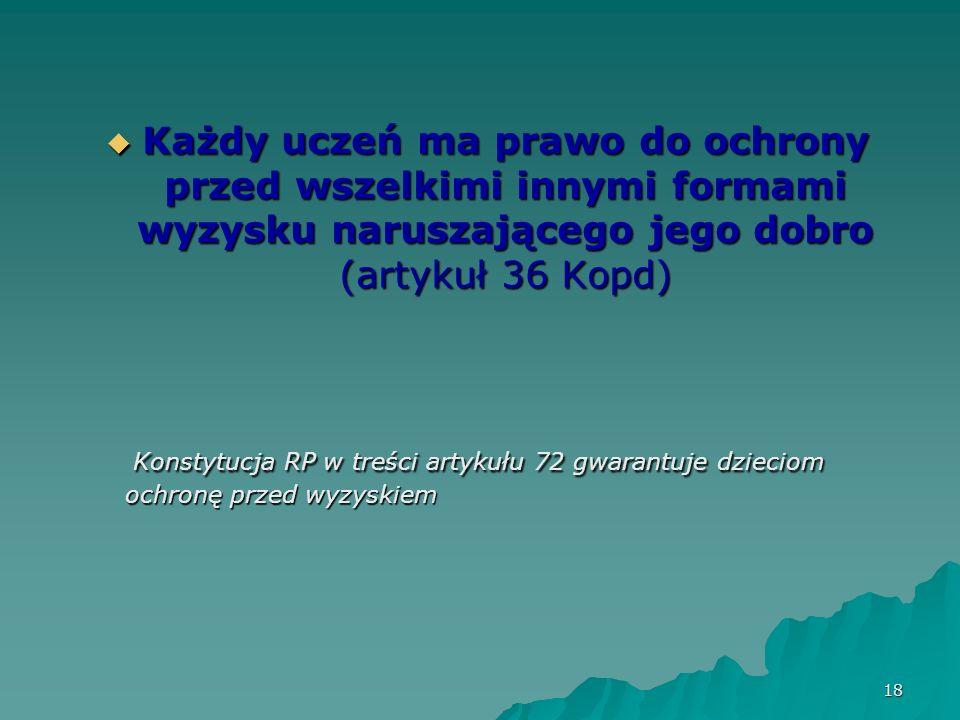 19 Oświata Rzeczypospolitej Polskiej stanowi wspólne dobro całego społeczeństwa, a szkoła powinna zapewnić każdemu uczniowi warunki niezbędne do jego rozwoju, przygotować go do wypełniania obowiązków rodzinnych i obywatelskich w oparciu o zasady solidarności, demokracji, tolerancji, sprawiedliwości i wolności.