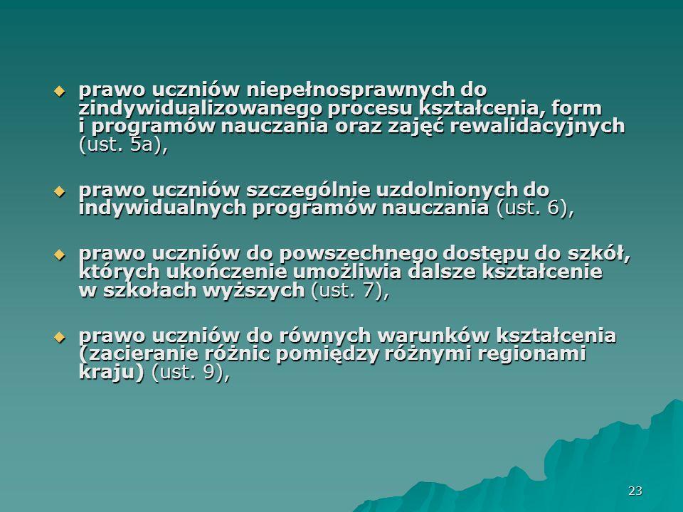 24 prawo uczniów do bezpiecznych i higienicznych warunków nauki, wychowania i opieki (ust.