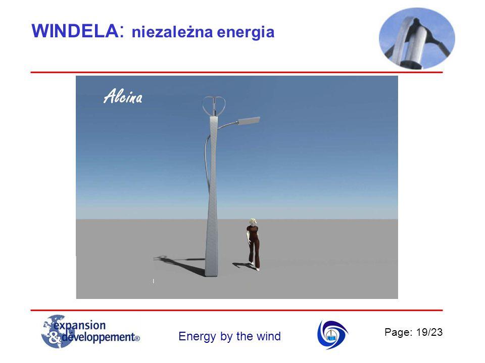 Page: 19/23 Energy by the wind WINDELA : niezależna energia