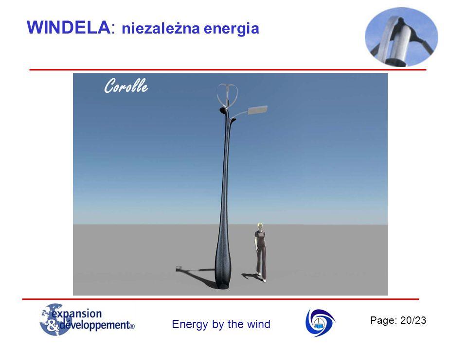 Page: 20/23 Energy by the wind WINDELA: niezależna energia