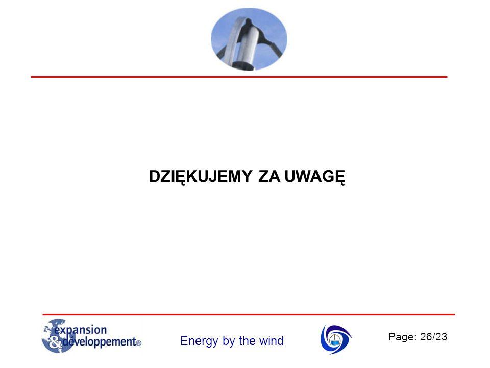 Page: 26/23 Energy by the wind DZIĘKUJEMY ZA UWAGĘ