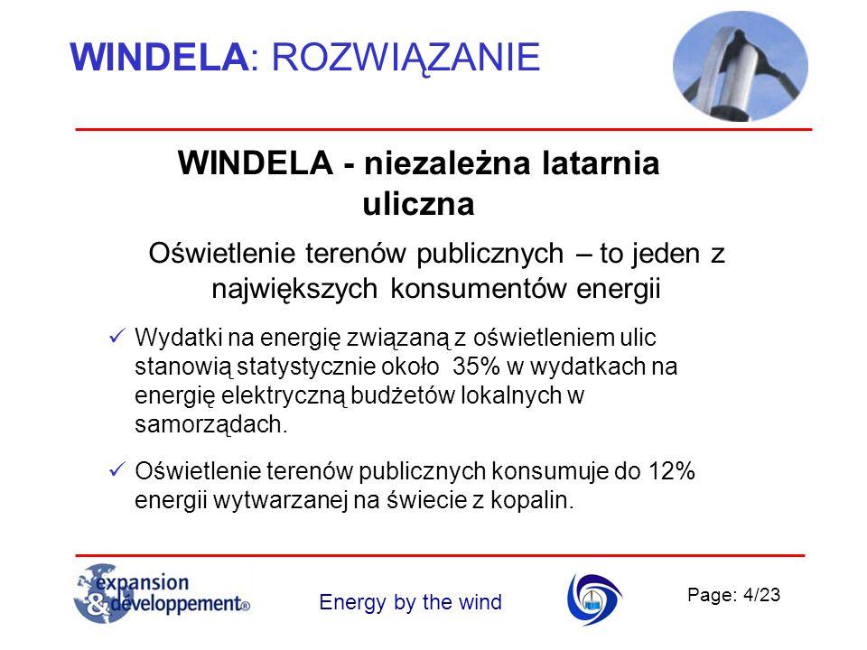 Page: 4/23 Energy by the wind WINDELA: ROZWIĄZANIE Oświetlenie terenów publicznych – to jeden z największych konsumentów energii Wydatki na energię zw