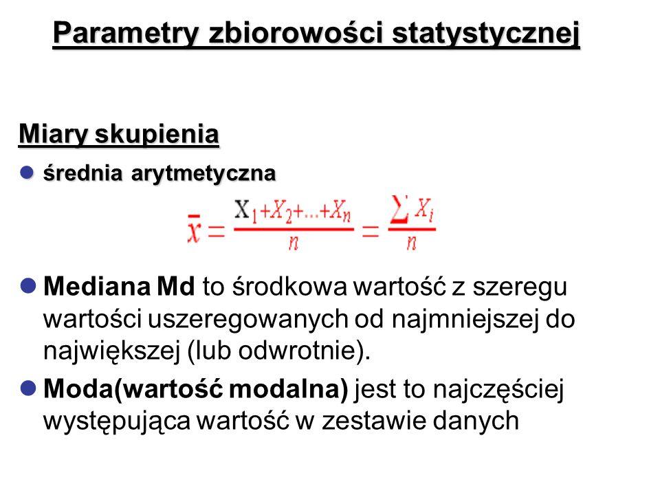 Parametry zbiorowości statystycznej Miary skupienia lśrednia arytmetyczna lMediana Md to środkowa wartość z szeregu wartości uszeregowanych od najmnie