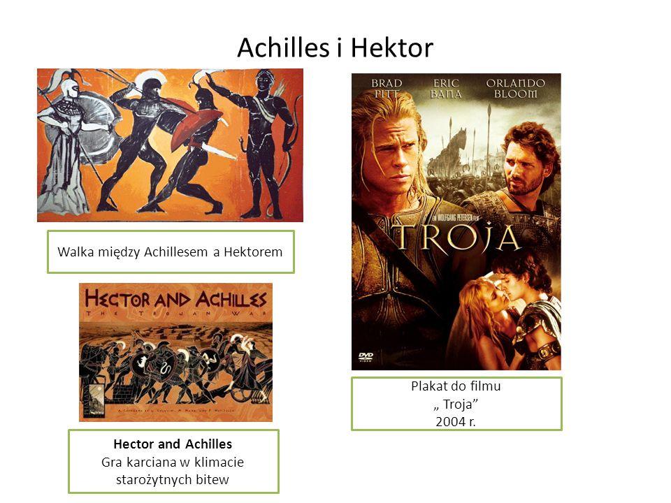 Achilles i Hektor Hector and Achilles Gra karciana w klimacie starożytnych bitew Plakat do filmu Troja 2004 r. Walka między Achillesem a Hektorem